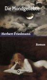 Die Mondgeliebte (eBook, ePUB)