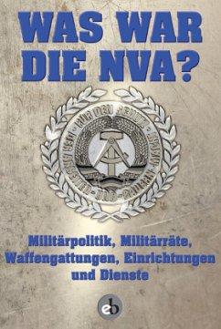 Was war die NVA?
