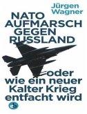 NATO-Aufmarsch gegen Russland