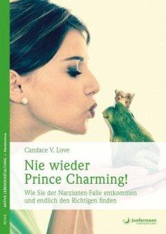 Nie wieder Prince Charming! - Love, Candace V.