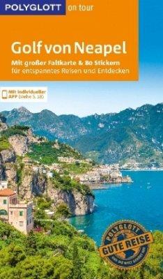 POLYGLOTT on tour Reiseführer Golf von Neapel - Nowak, Axel; Kienlechner, Sabina
