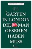 111 Gärten in London, die man gesehen haben muss