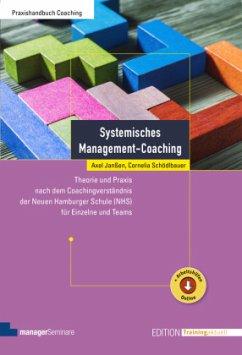 Systemisches Management-Coaching - Janßen, Axel; Schödlbauer, Cornelia