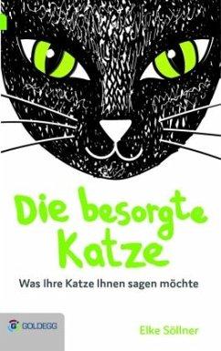 Die besorgte Katze - Söllner, Elke