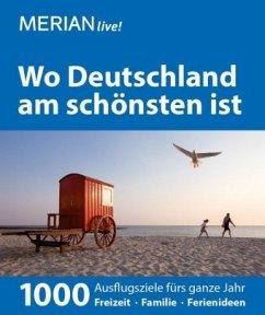 MERIAN live! Reiseführer Wo Deutschland am schö...