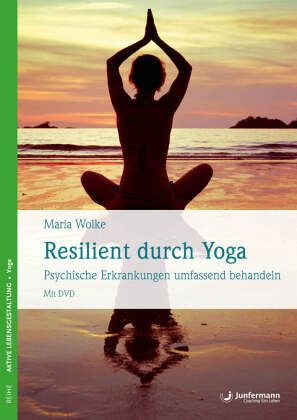Resilent durch Yoga - Wolke, Maria