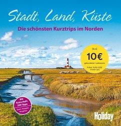 HOLIDAY Reisebuch: Stadt, Land, Küste