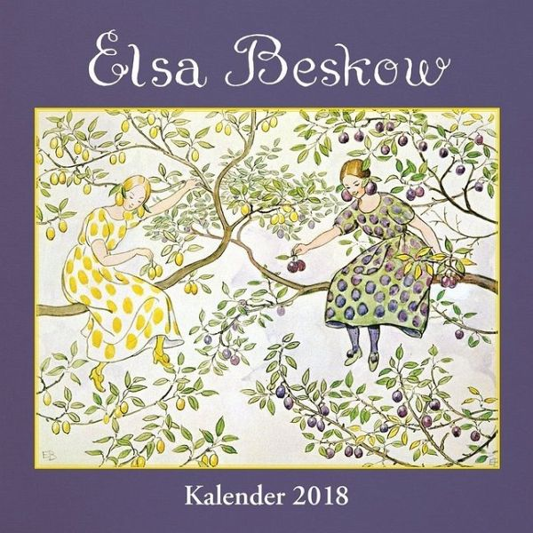 elsa beskow kalender 2018 von elsa beskow. Black Bedroom Furniture Sets. Home Design Ideas