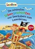 Leselöwen - Die schönsten Silbengeschichten von Seeräubern zum Lesenlernen