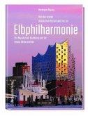 Von der ersten deutschen Bürgeroper bis zur Elbphilharmonie