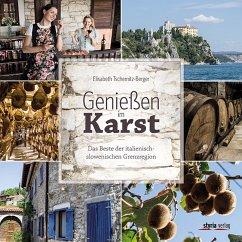 Genießen im Karst - Tschernitz-Berger, Elisabeth
