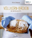 Vollkorn-Backen - die besten Rezepte