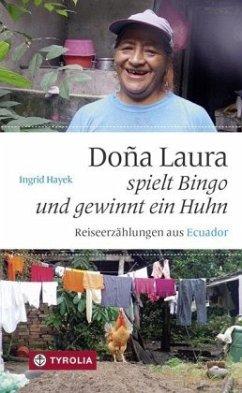Dona Laura spielt Bingo und gewinnt ein Huhn - Hayek, Ingrid