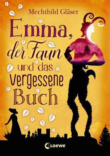 Emma, der Faun und das vergessene Buch - Gläser, Mechthild