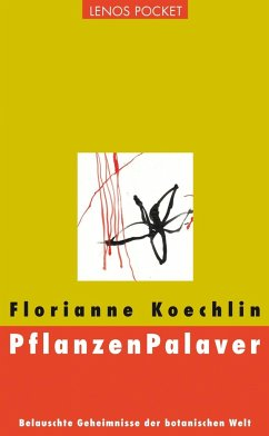 PflanzenPalaver - Koechlin, Florianne