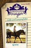 Liebe und Lampenfieber / Pferdeinternat Inselglück Bd.3