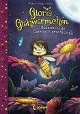 Bezaubernde Gutenachtgeschichten / Gloria Glühwürmchen Bd.1