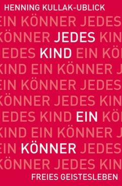 Jedes Kind ein Könner - Kullak-Ublick, Henning