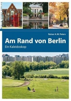 Am Rand von Berlin - Peters, Reiner A. W.