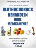 Bluthochdruck behandeln ohne Medikamente (eBook, ePUB)