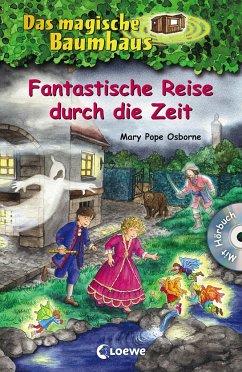 Fantastische Reise durch die Zeit / Das magisch...