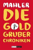Die Goldgruber-Chroniken