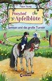 Samson und das große Turnier / Ponyhof Apfelblüte Bd.9
