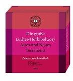 Die Große Luther-Hörbibel 2017. Altes und Neues Testament