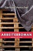 Arbeiterroman / Martin Schlosser Bd.7