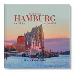 Hamburg, die Schöne / Hamburg the Beautiful