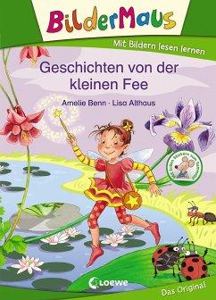 Bildermaus - Geschichten von der kleinen Fee - Benn, Amelie