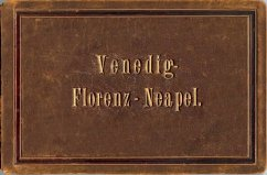 Venedig - Florenz - Neapel
