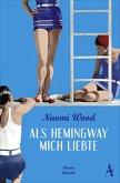 Als Hemingway mich liebte