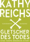 Gletscher des Todes / Tempe Brennan Storys Bd.3 (eBook, ePUB)