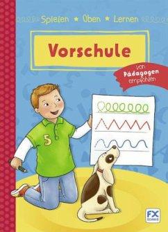 Spielen, Üben, Lernen - Vorschule (Mängelexemplar)