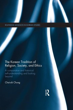 The Korean Tradition of Religion, Society, and Ethics (eBook, ePUB)