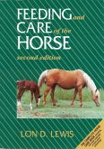 Feeding and Care of the Horse (eBook, PDF)