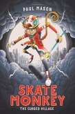 Skate Monkey: The Cursed Village (eBook, ePUB)