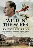 Wind in the Wires and An Escaper's Log (eBook, ePUB)
