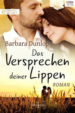 Das Versprechen deiner Lippen (eBook, ePUB) - Dunlop, Barbara