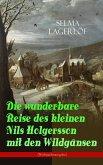 Die wunderbare Reise des kleinen Nils Holgersson mit den Wildgänsen (Weihnachtsausgabe) (eBook, ePUB)