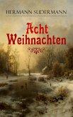 Acht Weihnachten (eBook, ePUB)