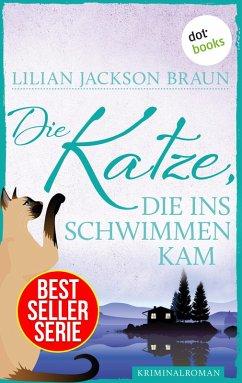 Die Katze, die ins Schwimmen kam / Die Katze Bd.24 (eBook, ePUB) - Braun, Lilian Jackson