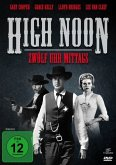 High Noon - 12 Uhr mittags