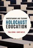 Understanding and Teaching Holocaust Education (eBook, ePUB)