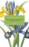 Die schöne Cassandra. Sämtliche Jugendwerke (eBook, ePUB)