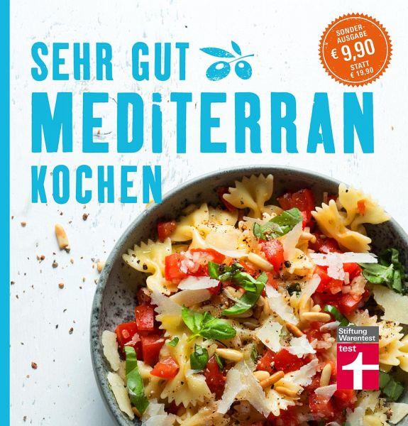 Sehr gut mediterran kochen - Soehlke, Christian; Soehlke-Lennert, Dorothee