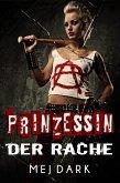 Prinzessin der Rache. Ein Vampire - Thriller aus dem heutigen Berlin (eBook, ePUB)