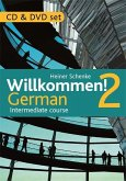 Willkommen! 2 German Intermediate Course: CD and DVD Set [With CD (Audio) and DVD]