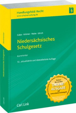 Niedersächsisches Schulgesetz - Galas, Dieter; Nolte, Gerald; Ulrich, Karl-Heinz; Krömer, Friedrich-Wilhelm